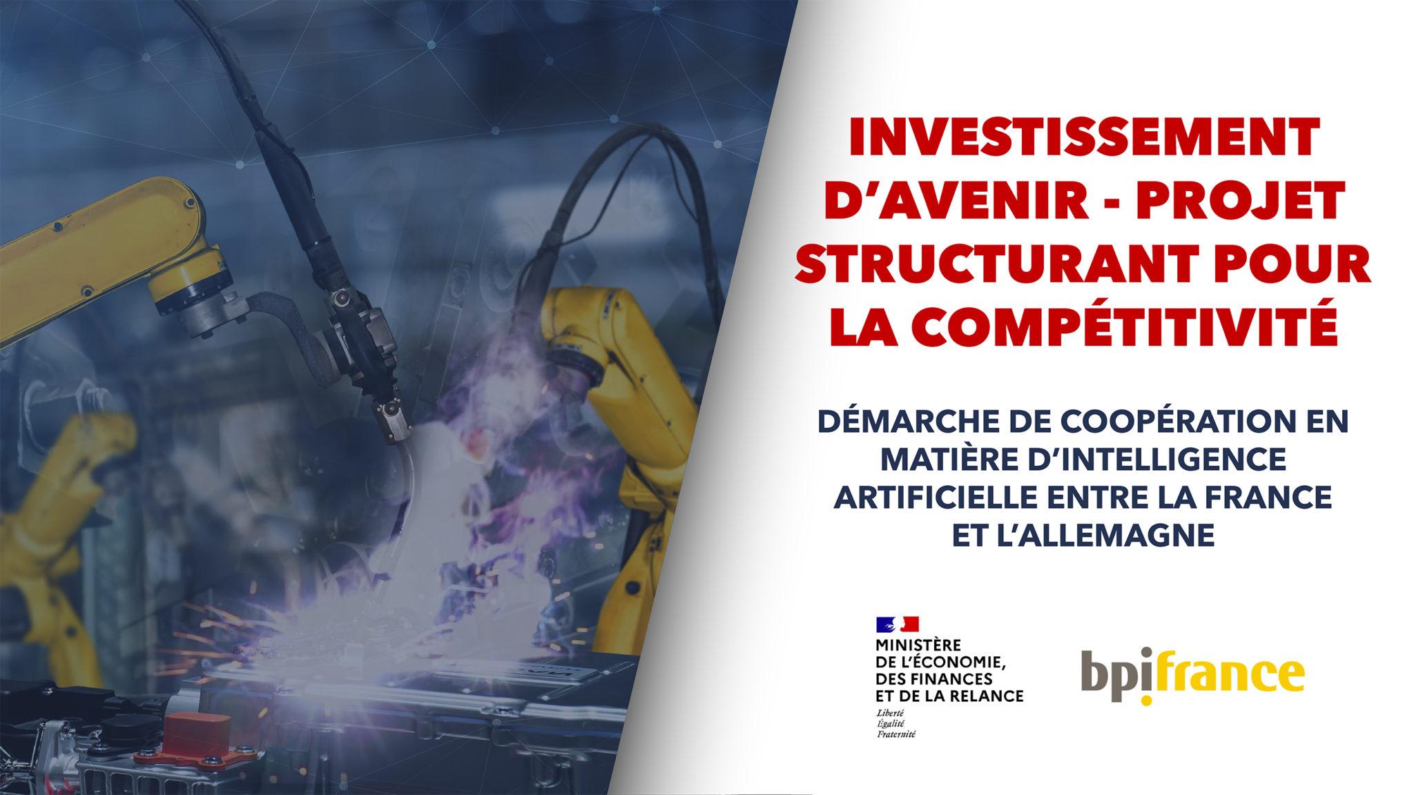 Investissement d'avenir - Projet Structurant Pour la Compétitivité 1